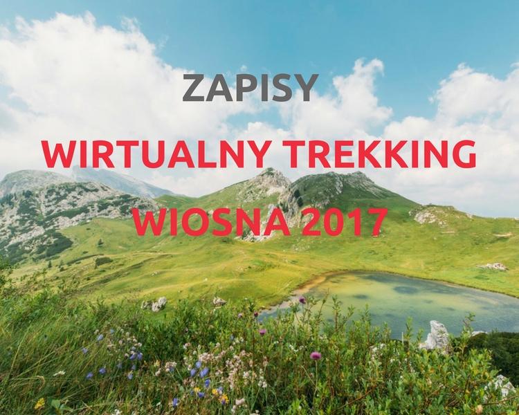 Wirtualny Trekking Wiosna 2017