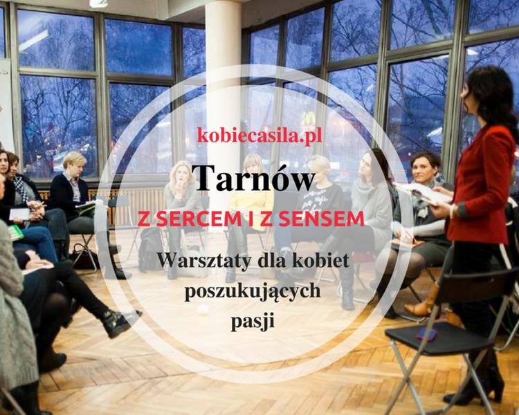 Warsztaty Tarnów z Sercem i z Sensem