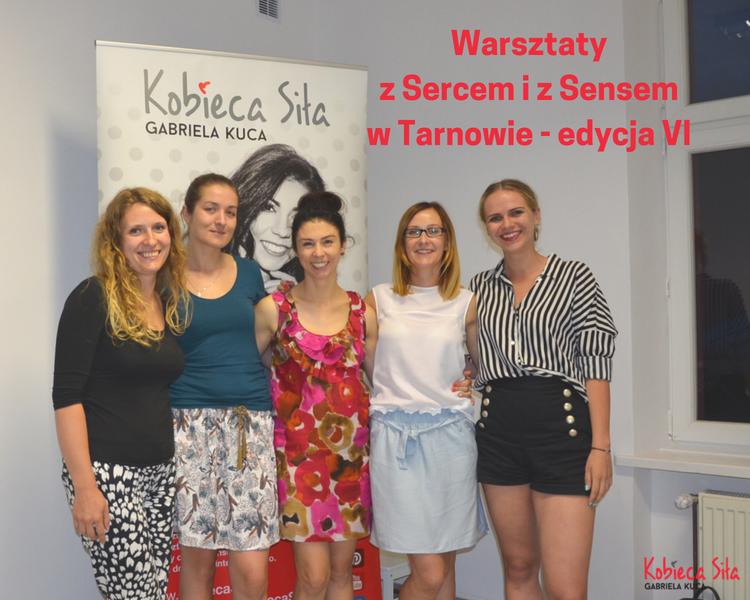 Warsztaty Z sercem i z sensem – Tarnów Lipiec 2018